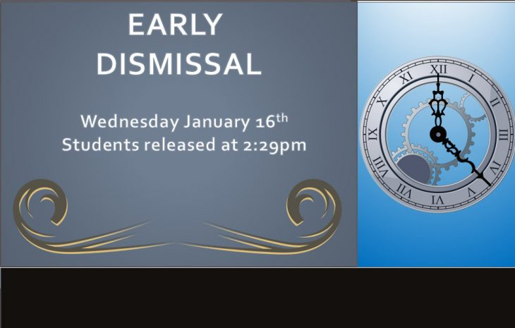 January 16th Early Dismissal